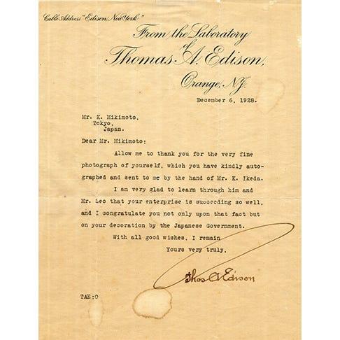 Thomas Edison, le plus grand inventeur américain, s'est toujours montré impressionné par les perles de culture de Kokichi Mikimoto. Il lui a même avoué que «  c'est là, l'une des plus belles merveilles du monde d'avoir créé les perles de culture. »